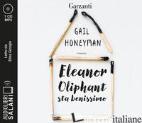 ELEANOR OLIPHANT STA BENISSIMO LETTO DA ELISA GIORGIO. AUDIOLIBRO. CD AUDIO FORM - HONEYMAN GAIL