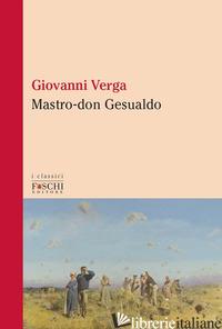 MASTRO-DON GESUALDO - VERGA GIOVANNI