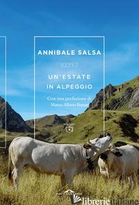 ESTATE IN ALPEGGIO (UN') - SALSA ANNIBALE