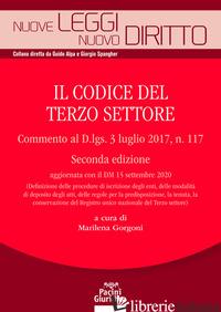 CODICE DEL TERZO SETTORE. COMMENTO AL DECRETO LEGISLATIVO 3 LUGLIO 2017, N. 117  - GORGONI M. (CUR.)
