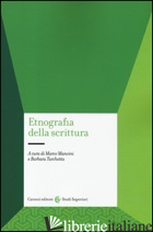 ETNOGRAFIA DELLA SCRITTURA - MANCINI M. (CUR.); TURCHETTA B. (CUR.)