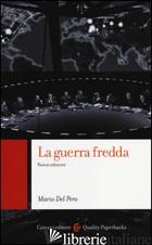 GUERRA FREDDA (LA) - DEL PERO MARIO