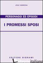 PROMESSI SPOSI. PERSONAGGI ED EPISODI (I) - GEROSA JOLE