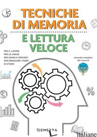 TECNICHE DI MEMORIA E LETTURA VELOCE - POSSENTI MAURIZIO; CUPPINI PAOLA