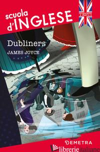 DUBLINERS - JOYCE JAMES; AUERBACH-LYNN B. (CUR.)