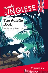 JUNGLE BOOK (THE) - KIPLING RUDYARD; AUERBACH-LYNN B. (CUR.)