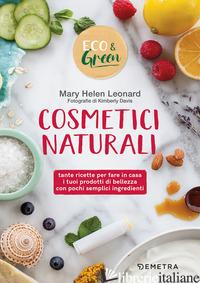 COSMETICI NATURALI - LEONARD MARY HELEN