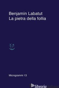 PIETRA DELLA FOLLIA (LA) - LABATUT BENJAMIN