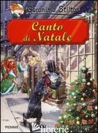 CANTO DI NATALE DI CHARLES DICKENS - STILTON GERONIMO