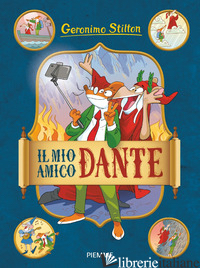 MIO AMICO DANTE (IL) - STILTON GERONIMO