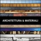 ARCHITETTURA E MATERIALI. EDIZ. MULTILINGUE - BENITEZ PAREDES CRISTINA