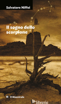 SOGNO DELLO SCORPIONE (IL) - NIFFOI SALVATORE