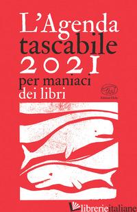 AGENDA TASCABILE CLICHY 2021. PER MANIACI DI LIBRI (L') -