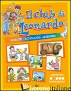 CLUB DI LEONARDO. PER PROGREDIRE. PER LA 2ª CLASSE ELEMENTARE (IL) - RAMPOLDI PAOLA