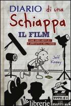 DIARIO DI UNA SCHIAPPA. IL FILM. COME GREG E' ARRIVATO A HOLLYWOOD. EDIZ. ILLUST - KINNEY JEFF