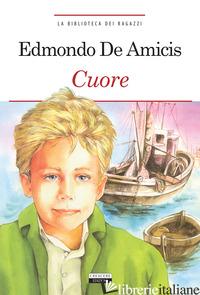CUORE. EDIZ. INTEGRALE. CON SEGNALIBRO - DE AMICIS EDMONDO