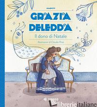 DONO DI NATALE. EDIZ. A COLORI (IL) - DELEDDA GRAZIA