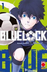 BLUE LOCK. VOL. 1 - KANESHIRO MUNEYUKI