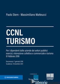 CCNL TURISMO - STERN PAOLO; MATTEUCCI MASSIMILIANO