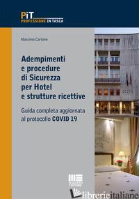 ADEMPIMENTI E PROCEDURE DI SICUREZZA PER HOTEL E STRUTTURE RICETTIVE - CARTONE MASSIMO