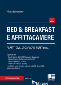BED & BREAKFAST E AFFITTACAMERE - SANTANGELO NICOLA