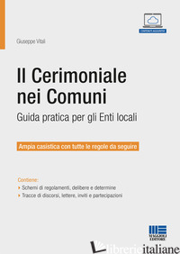 CERIMONIALE NEI COMUNI (IL) - VITALI GIUSEPPE