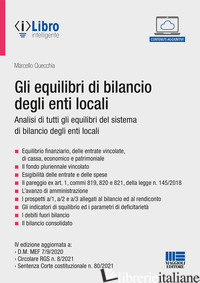 EQUILIBRI DI BILANCIO DEGLI ENTI LOCALI (GLI) - QUECCHIA MARCELLO