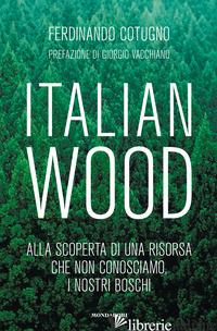 ITALIAN WOOD - COTUGNO FERDINANDO