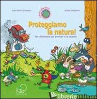 PROTEGGIAMO LA NATURA! - GOMBERT JEAN-RENE'