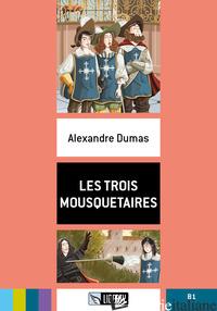TROIS MOUSQUETAIRES B1. CON FILE AUDIO PER IL DOWNLOAD (LES) - DUMAS ALEXANDRE