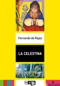 CELESTINA. B2. CON FILE AUDIO PER IL DOWNLOAD (LA) - ROJAS FERNANDO DE