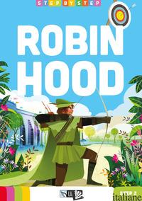 ROBIN HOOD. STEP 2. CON FILE AUDIO PER IL DOWNLOAD -