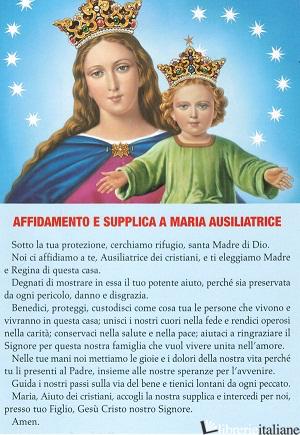 MARIA AUSILIATRICE AFFIDAMENTO E SUPPLICA - CARTOLINA CM.10X15 -