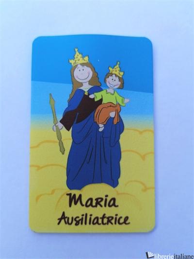 MARIA AUSILIATRICE CARD LED CM 5,5X8,5 -