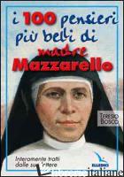 CENTO PENSIERI PIU' BELLI DI MADRE MAZZARELLO. INTERAMENTE TRATTI DALLE SUE LETT - BOSCO TERESIO