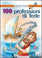 100 PROFESSIONI DI FEDE - RIZZI GIMMI
