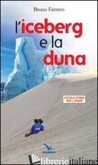 ICEBERG E LA LUNA (L') - FERRERO BRUNO