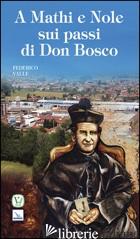 A MATHI E NOLE SUI PASSI DI DON BOSCO - VALLE FEDERICO