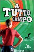 A TUTTO CAMPO - BELFIORE C. (CUR.)