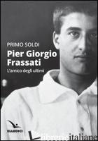 PIER GIORGIO FRASSATI - SOLDI PRIMO