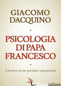 PSICOLOGIA DI PAPA FRANCESCO - DACQUINO GIACOMO