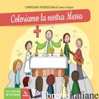 COLORIAMO LA NOSTRA MESSA - COMMISIONE INTERDIOCESANO DI CUNEO E FOSSANO