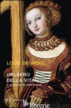 ALBERO DELLA VITA (L') - WOHL LOUIS
