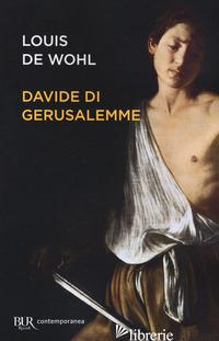 DAVIDE DI GERUSALEMME - WOHL LOUIS