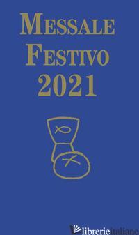 MESSALE FESTIVO 2021 - RENNER PAUL; FILLARINI C. (CUR.); VELA A. (CUR.)