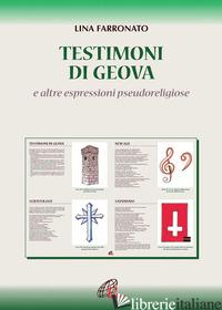 TESTIMONI DI GEOVA E ALTRE SETTE - FERRONATO LINA