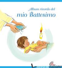 ALBUM RICORDO DEL MIO BATTESIMO. AZZURRO - DIESSE (CUR.)