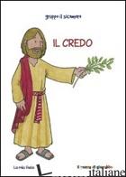 CREDO (IL) - VECCHINI SILVIA; VECCHINI SILVIA; GRUPPO IL SICOMORO (CUR.)