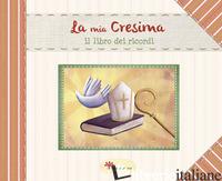 MIA CRESIMA (LA) - GIORDANO ELENA