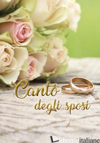 CANTO DEGLI SPOSI - SALA R. (CUR.)